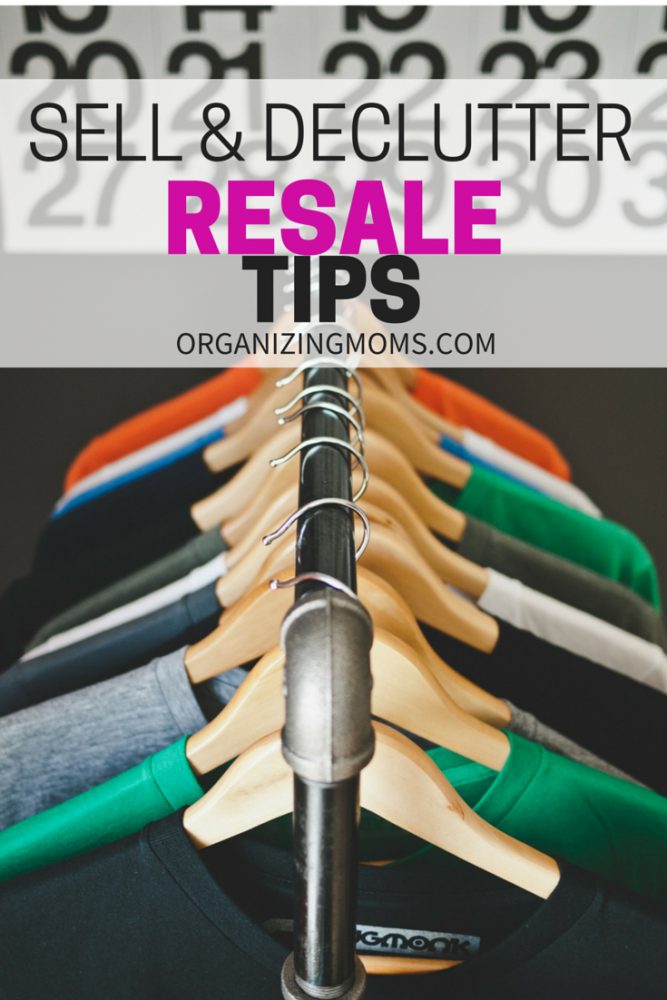 Sell & Declutter Resale Tips from Organizing Moms