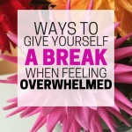 This helped me so much! I get really stressed out sometimes, and these tips were really helpful. Ways to give yourself a break when you're overwhelmed.