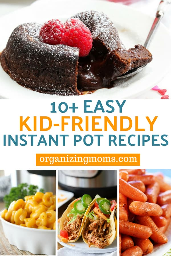 10+ Easy Instant Pot Recipes Your Kids Will Love. Simple dishes for your whole family that you can make in your Instant Pot or pressure cooker.