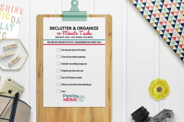 Declutter and Organize with the 10-Minute Tasks System from Organizing Moms.