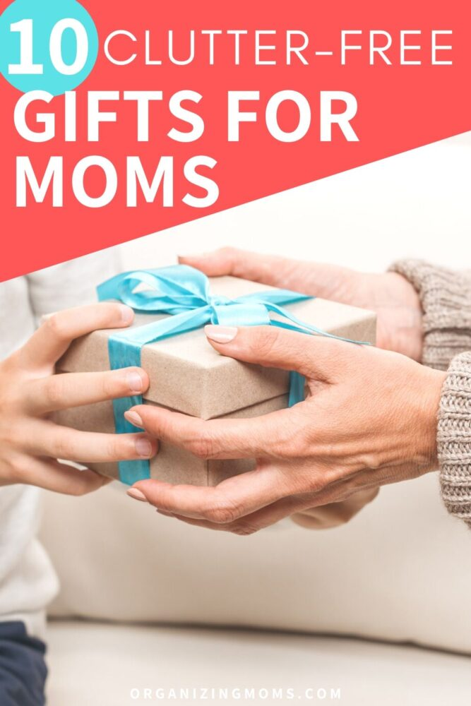 10 clutter free gifts for moms