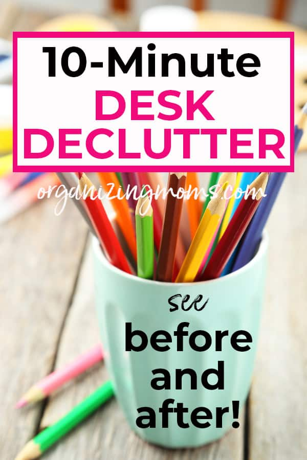 10 minute desk declutter