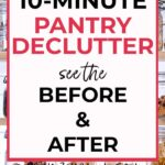 10 minute pantry declutter