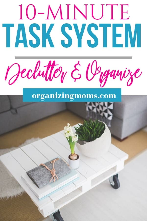 Declutter and organize your life with these simple 10 minute tasks. Start decluttering now with this easy plan to help you manage your home.