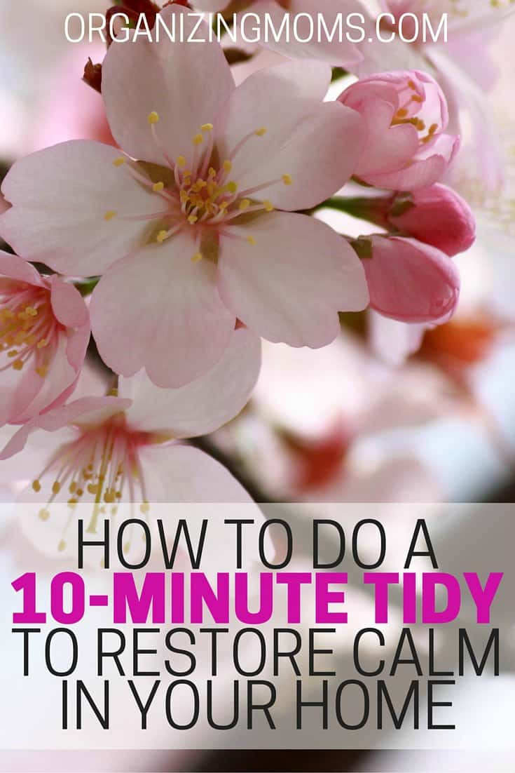 The 10-Minute Tidy