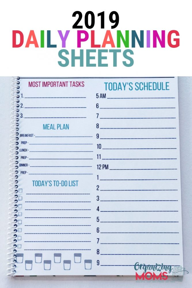 Be the mom with a plan! The 2019 Daily Planning Sheets will help you organize your schedule, to-do list, meal plans, most important tasks and more!