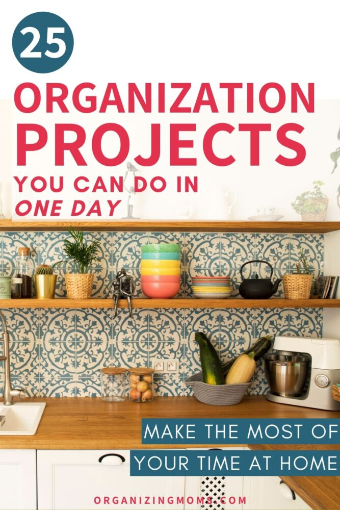 organization projects to do at home