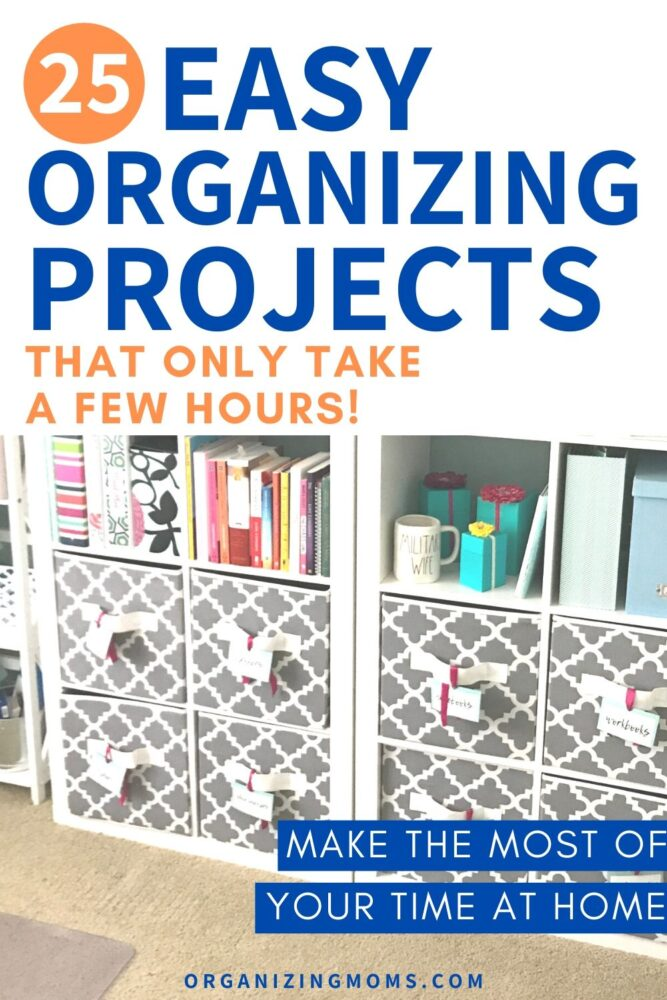 25 super easy organization projects that only take a few hours