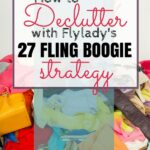 Declutter with a 27 Fling Boogie!