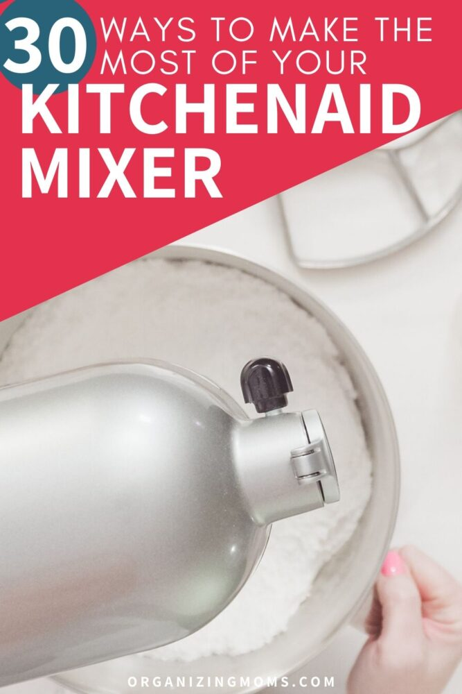 30 ways to make the most of your kitchenaid mixer