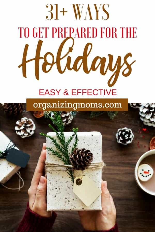 31+ Ways – Preparing for the Holidays