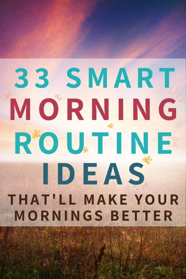 text: 33 smart morning routine ideas background of sunrise