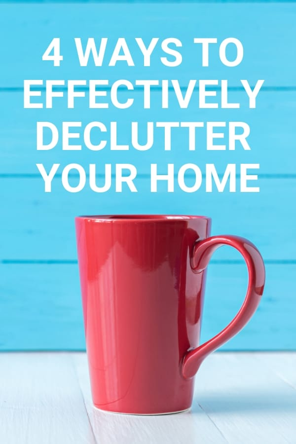 Four ways you can declutter your home and get great results!