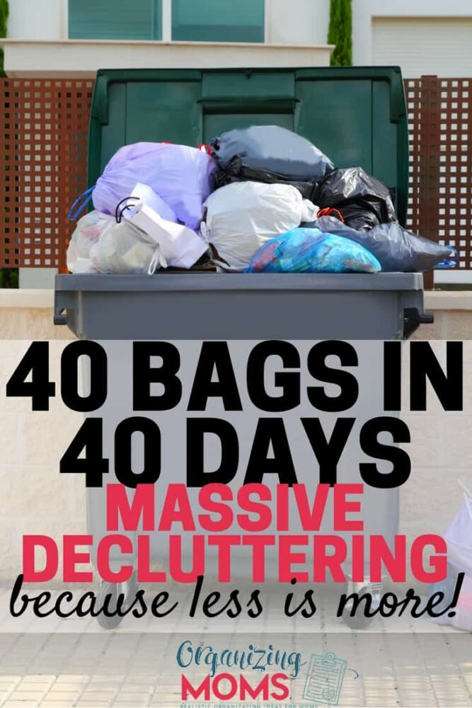 Ready to do some serious decluttering? Join us for the 40 Bags in 40 Days Challenge!