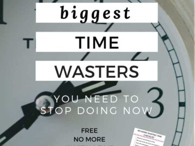 Are you wasting time? Here are the five biggest time wasters you need to stop doing now.