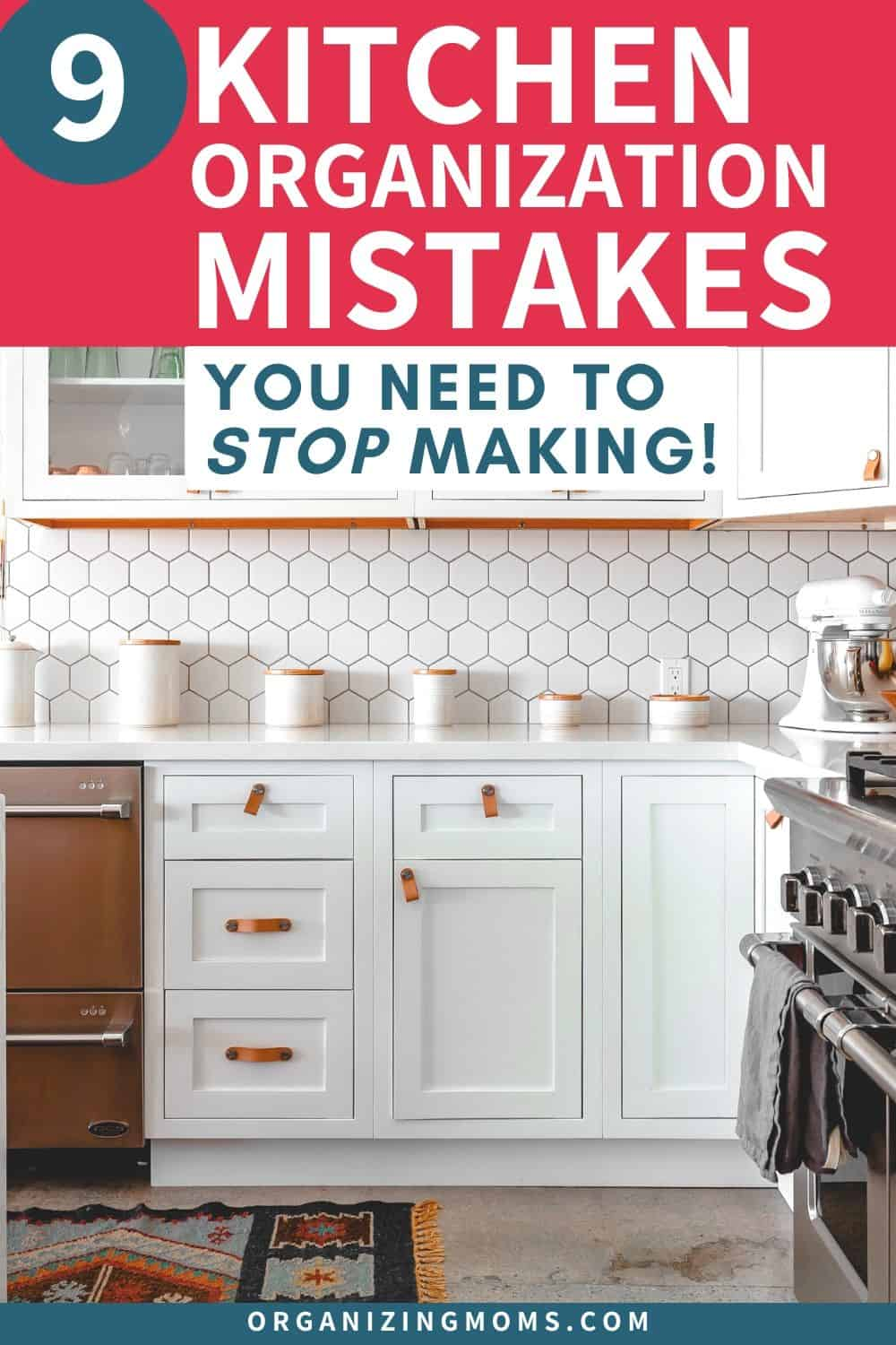 9 kitchen organization mistakes you need to stop making