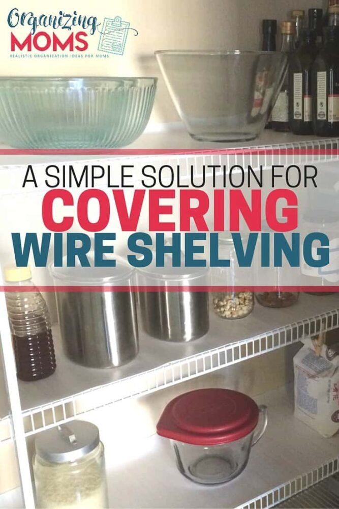 Wire shelving making storage a pain? This is an easy, inexpensive solution to help you create a smooth surface on your wire shelves.