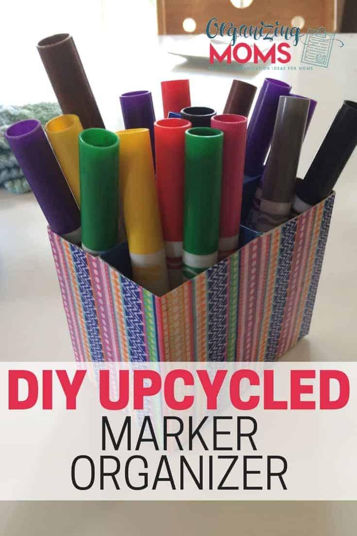 DIY Upcycled Marker Organizer