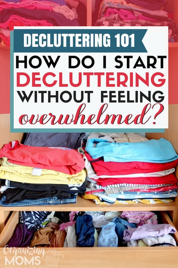 How to start decluttering today. || overwhelmed by clutter | declutter | decluttering home | declutter and organize #declutter #declutteringtips #organizingideas