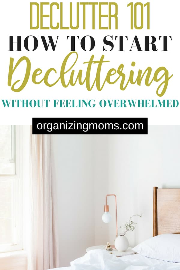 How to Start Decluttering Without Feeling Overwhelmed.