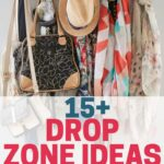 Drop Zone Organizing Ideas You'll Wish You'd Used Sooner
