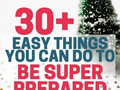 30+ easy things you can do to be super prepared for the holidays. Start preparing for the holiday season now, and have more fun this year! from Organizing Moms