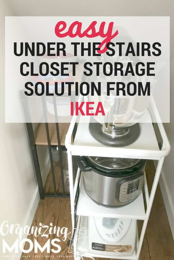 Ways to organize under your stairs using an IKEA cart and things you already have. Simple, easy, and effective.