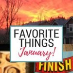 Favorite Things for January