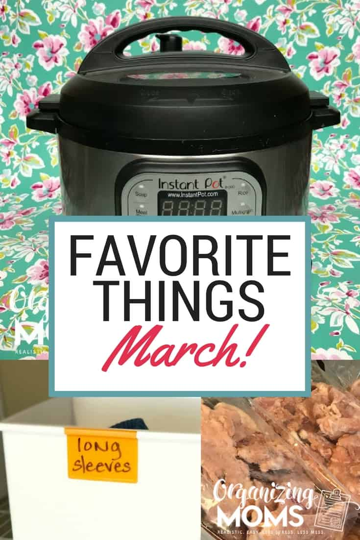 Favorite Things for March! Instant Pot Dump Recipes, Zaycon Chicken, Dry Erase Labels and more!