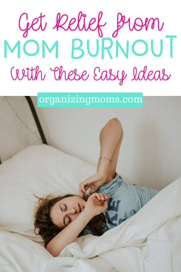 Feeling burnt out and overwhelmed with motherhood? Here are some ideas to give you a boost and make mom life a little easier. Easy ideas to help you get relief from mom burnout.