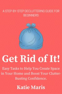 Easy tasks to help you create space in your home and boost your clutter-busting confidence.