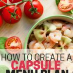 Are you tired of always meal planning, figuring out what to serve, and wasting food? This simple guide will help you create your own capsule kitchen meal plan so you can simplify meal planning and grocery shopping once and for all!