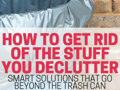 Tips, tricks, and ideas for getting rid of your decluttered items. Get rid of your junk responsibly without letting it clutter up your home.