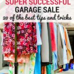 20 tips and tricks to help you organize a successful garage sale. Make your next yard sale profitable and fun.