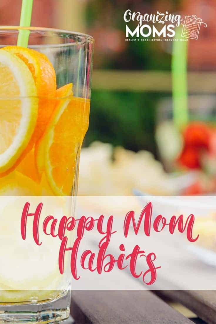 Happy Mom Habits: Changes You Can Make To Increase Your Happiness
