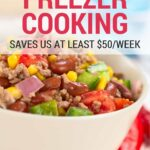 How Freezer Cooking Saves Us Money Each Week