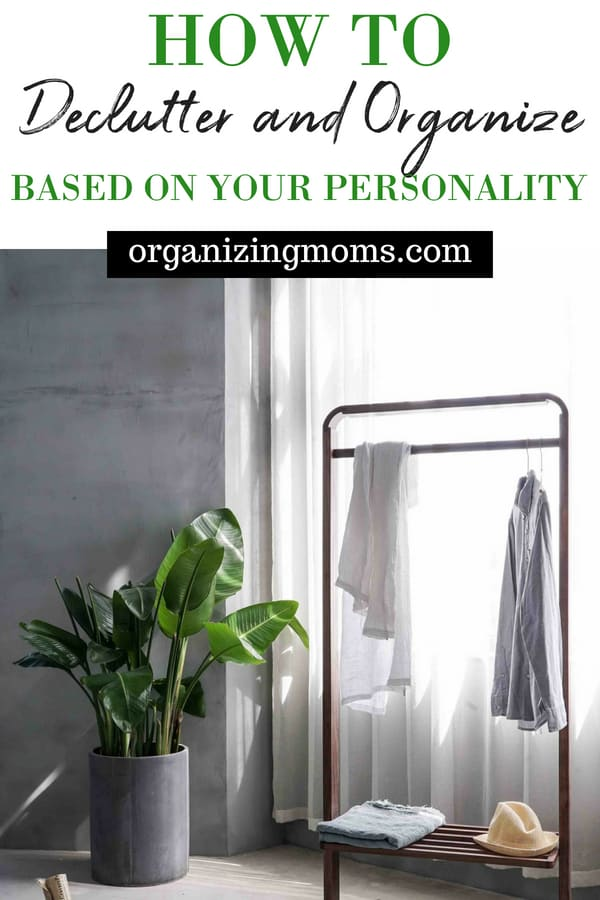 Decluttering and organizing techniques are one-size-fits-all. Your season of life, your actual space, and most importantly, your personality play a big role in determining what will work for you. Find out how to declutter and organize based on your personality.