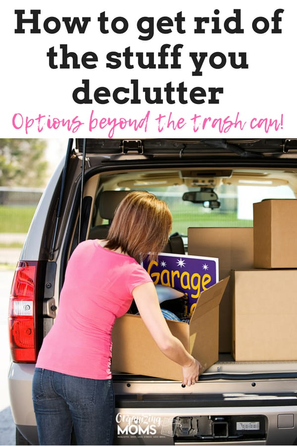 Text - How to get rid of the stuff you declutter Options beyond the trash can! A woman standing in front of a car loading decluttered items into trumk.
