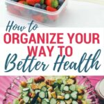 Organize Your Way to Better Health
