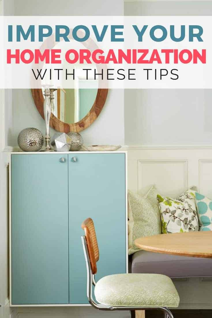 Improve Your Home Organization by Trying These Tips