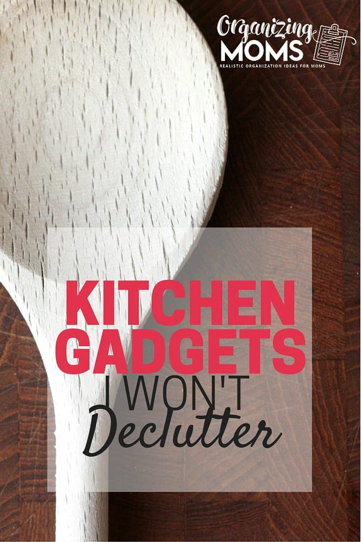 When it comes to the kitchen, we all have a lot of kitchen gadgets we should get rid of. Here are the things that get a lot of use in our kitchen that I won't be decluttering, despite the fact that most of the organizing experts recommend getting rid of them!