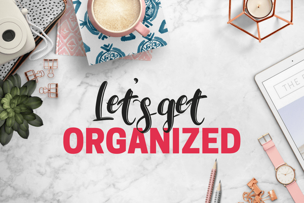 Image result for let's get organized