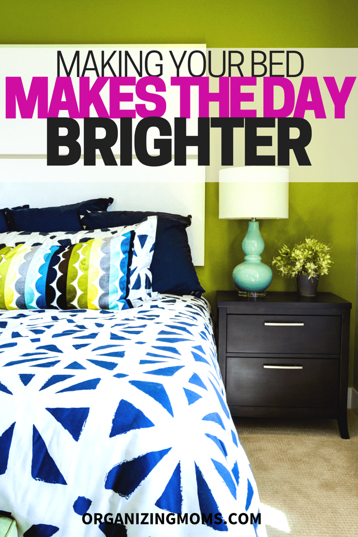 Making Your Bed Makes the Day Brighter