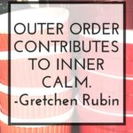 Outer Order Contributes to Inner Calm