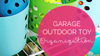 33 Garage Update: Outdoor Toy Organization
