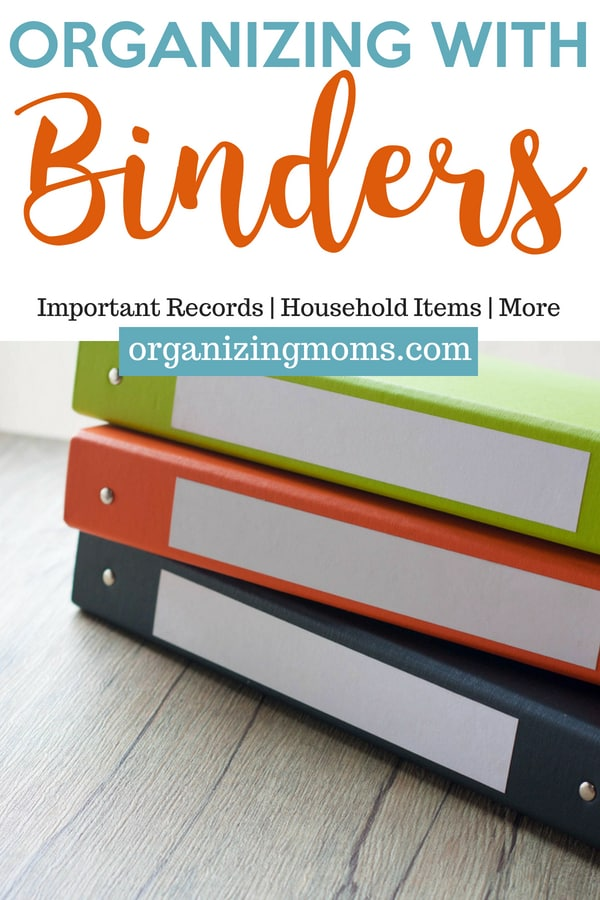 How to organize important paperwork using binders.