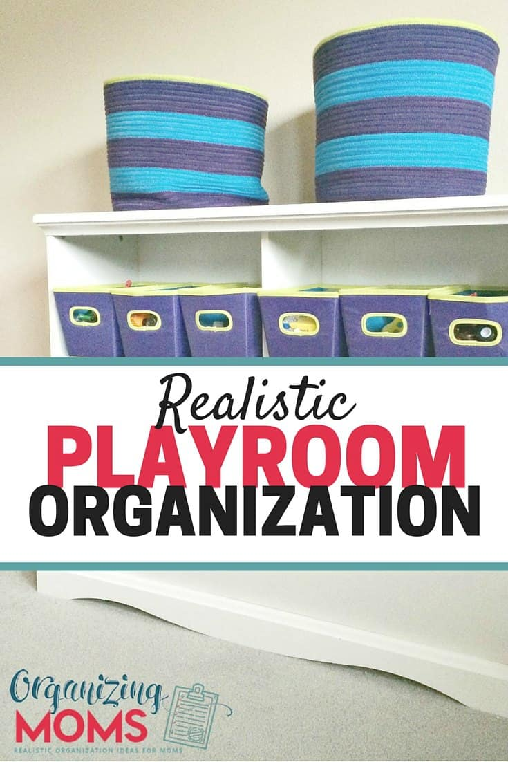 Realistic Playroom Organization