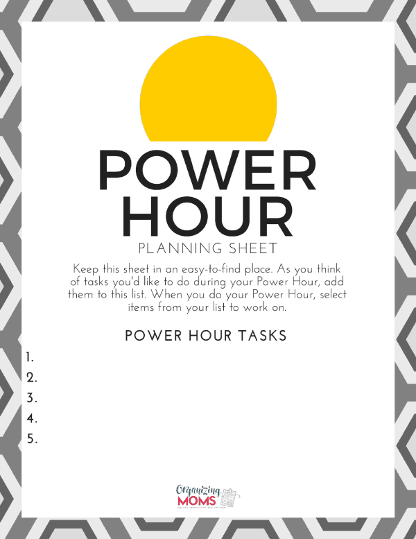Use this Power Hour Planning Sheet to help you make the most of your time. Take care of those nagging tasks so you can focus on the important things!
