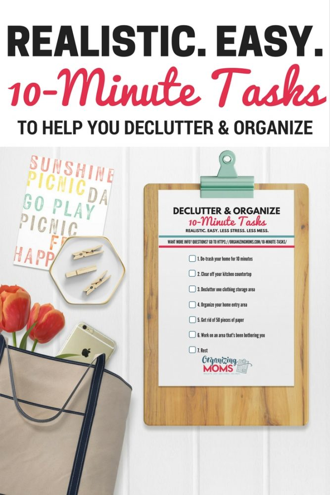 Realistic easy 10-minute tasks to help you declutter and organize. Get this system delivered to your inbox for free!