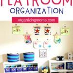 Realistic Playroom Organization and Toy Storage Ideas